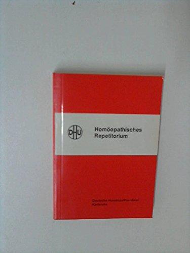 Homöopathisches Repetitorium : Arzneimittellehre in Tabellenform.