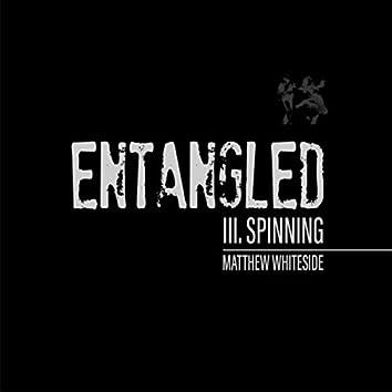 Quartet No. 4 (Entangled): III. Spinning