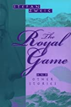 By Stefan Zweig - The Royal Game & Other Stories (2000-04-16) [Paperback]
