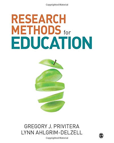 Compare Textbook Prices for Research Methods for Education 1 Edition ISBN 9781506303321 by Ahlgrim-Delzell, Lynn,Privitera, Dr. Gregory J.