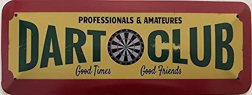 Deko7 Blechschild 27 x 10 cm Dart Club - Good Times - Good Friends