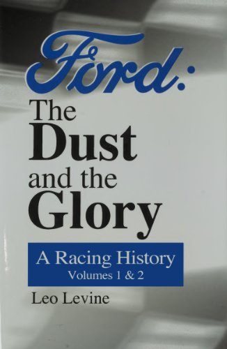 Ford: The Dust and the Glory Vols. I and II (English Edition)