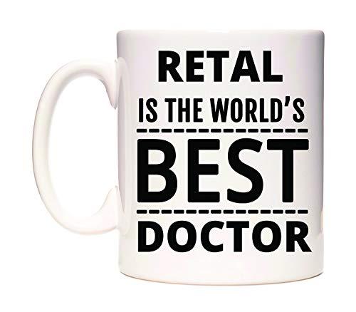 RETAL Is The World's BEST Doctor Taza por WeDoMugs®