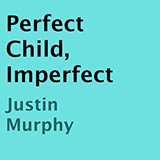 Perfect Child, Imperfect audiobook cover art