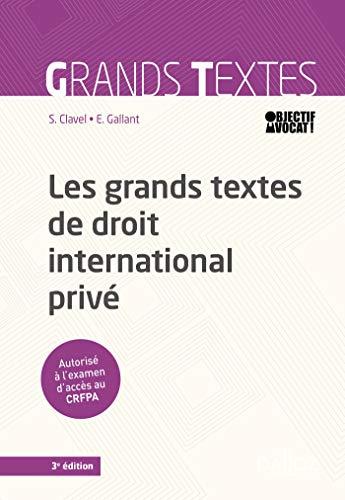 Les grands textes de droit international privé - 3e ed.