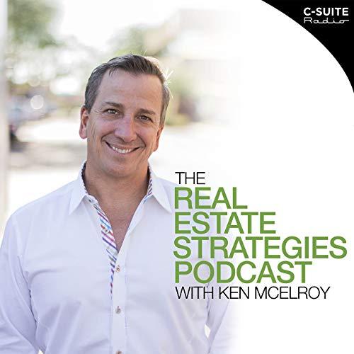 Real Estate Strategies with Ken McElroy Podcast By Real Estate Strategies with Ken McElroy cover art