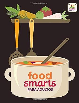 Food Smarts para Adultos: Adult Workbook (Spanish) (Spanish Edition)
