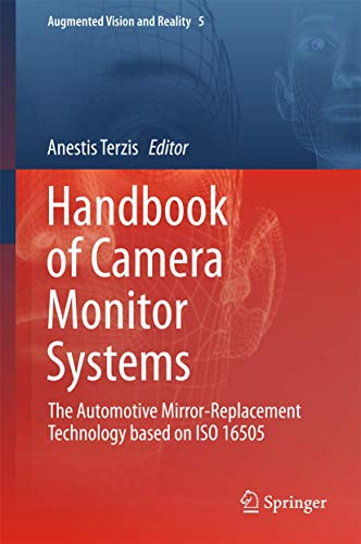 Handbook of Camera Monitor Systems: The Automotive Mirror-Replacement Technology Based on ISO 16505