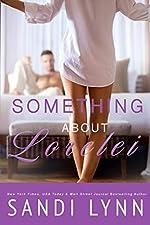 Something About Lorelei: A Billionaire Romance (Alpha Billionaire Series Book 5)