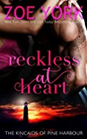Reckless at Heart (Kincaids of Pine Harbour)
