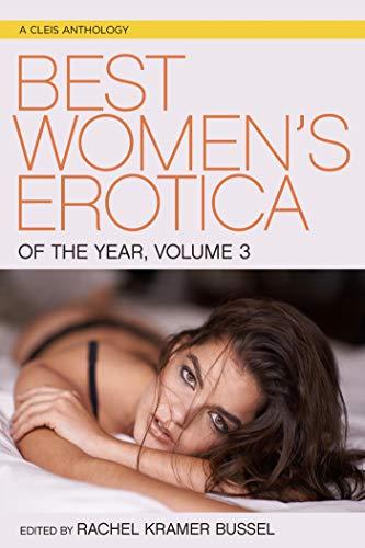 Best Women's Erotica of the Year, Volume 3 (Best Women's Erotica Series)