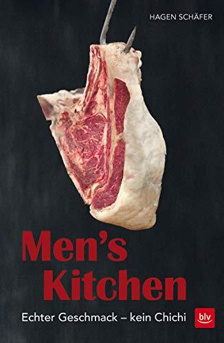 Men's Kitchen: Echter Geschmack - kein Chichi