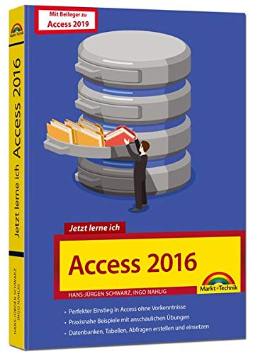 Access 2019 / 2016: - Handbuch für Tabellen, Formulare, SQL, Datenbank, VBA - mit vielen Beispielen