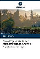Olteanu, O: Neue Ergebnisse in der mathematischen Analyse