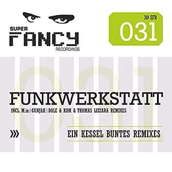 Ein Kessel Buntes - The Remixes