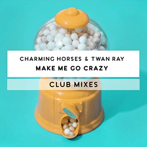 Charming Horses & Twan Ray