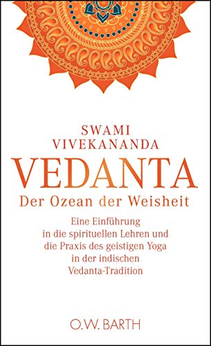 Vedanta: Der Ozean der Weisheit