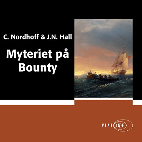 Myteriet på Bounty [Mutiny on the Bounty] audiobook cover art