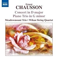 Chausson: Concert in D Major; Piano Trio in G Minor (2011-09-27)