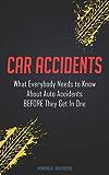 汽车事故:在进入一个之前,每个人都需要了解汽车事故