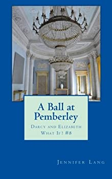 Paperback A Ball at Pemberley: Darcy and Elizabeth What If? #8 Book
