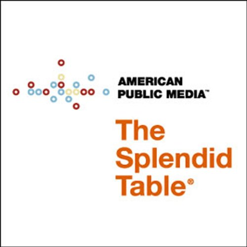 The Splendid Table, Thanksgiving Day, November 25, 2011 audiobook cover art