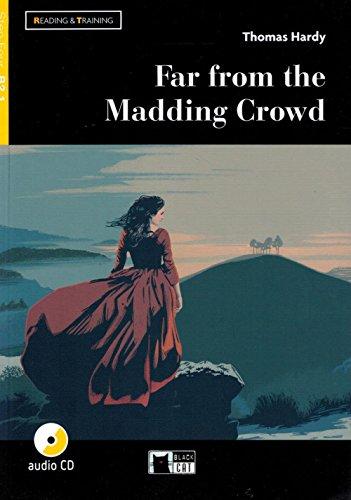 Far from the mudding crowd. Livello B2.1. Con espansione online. Con CD-Audio: Far from the Madding Crowd + audio CD + App + DeA LINK