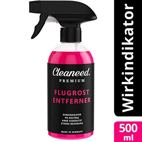Cleaneed Premium Flugrostentferner [Made in Germany] – Mit Wirkindikator, Extra stark ohne Rückstände am Auto - Für alle Lacke und Farben geeignet - Schonender Lackreiniger