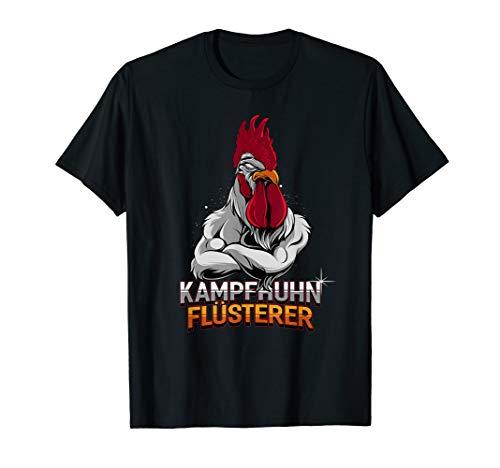 Kampfhuhn Flüsterer T-Shirt