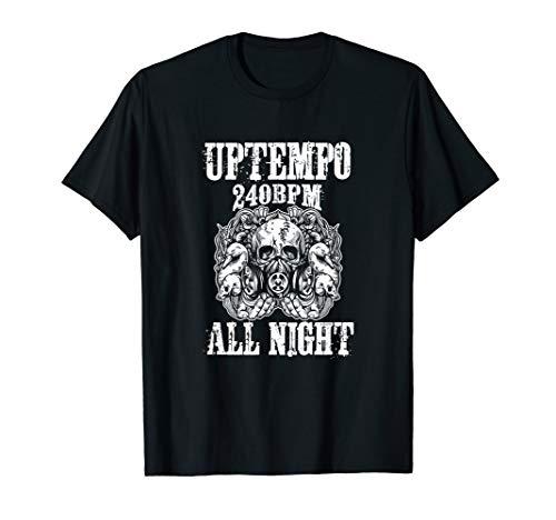 Uptempo 240 BPM Hardcore Techno Gabber Terrorcore Rave T-Shirt