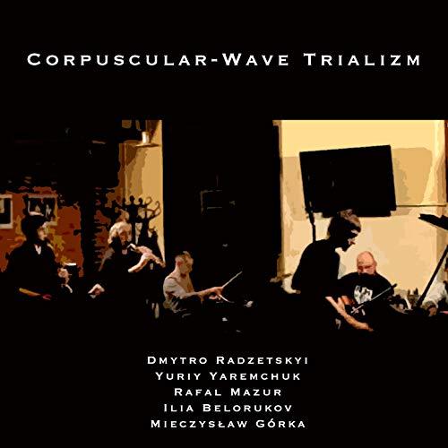 Corpuscular-wave Trialism