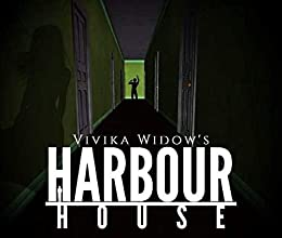 Harbour House by [Vivika  Widow, Leo St Paul]