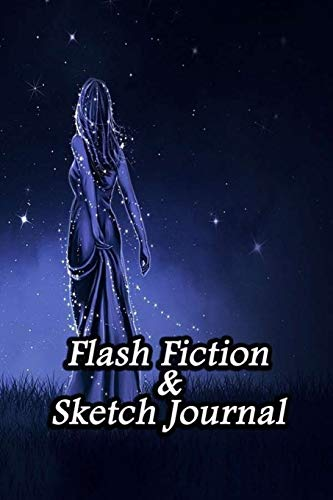 Flash Fiction & Sketch Journal: Write & Create Story Workbook with Flash Fiction and Sketch Page Book For Creative Writing and Drawing for Writers | Romantic Night Cover