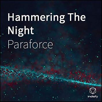 Hammering The Night
