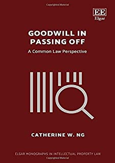Goodwill in Passing Off: A Common Law Perspective
