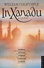 In Xanadu: A Quest (Flamingo) by Dalrymple, William New edition (1999)