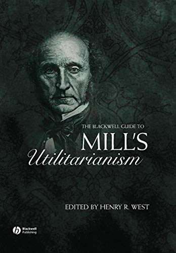 The Blackwell Guide Mill's Utilitarianism