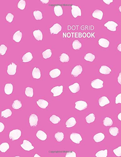 Dot Grid Notebook: Arty Hot Pink Polka dots cover, 200 sheets / 400 page Dot Grid Journal, 8.5 x 11 inch, A4, Dotted Grid Spacing Size 0.2