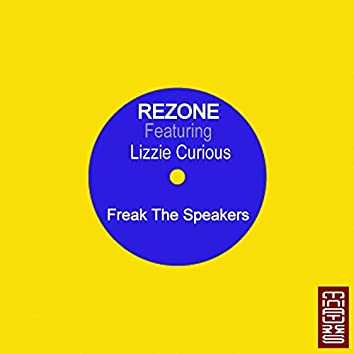 Freak the Speakers (feat. Lizzie Curious)