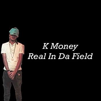 Real In Da Field