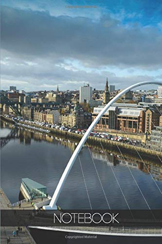 Notebook - Travel Journal - 110 pages: Newcastle-upon-Tyne, England - Gateshead millennium bridge North east