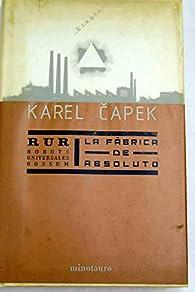 RUR / La fábrica de Absoluto par Karel Capek