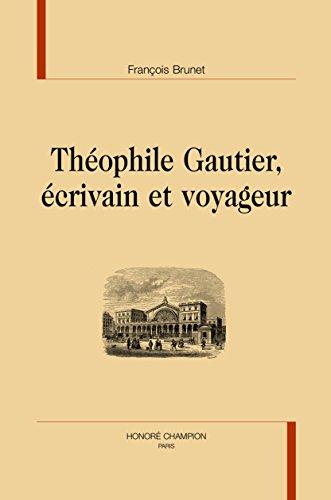 Mirror PDF: Théophile Gautier, écrivain et voyageur.