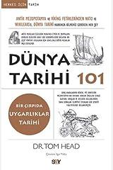 Dünya Tarihi 101: Antik Mezopotamya ve Viking Fetihlerinden Nato ve Wıkıleaks'e Dünya Tarihi Hakkında Bilmeniz Gereken Her Şey Capa comum