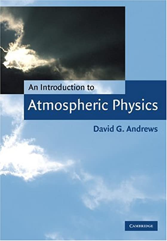 リマークアセ衝撃An Introduction to Atmospheric Physics