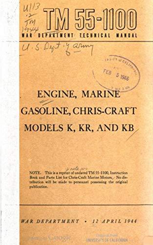 TM 55-1100 Engine, Marine, Gasoline, Chris-Craft Models K, KR, And KB