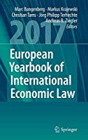 European Yearbook of International Economic Law 2017 (European Yearbook of International Economic Law (8))