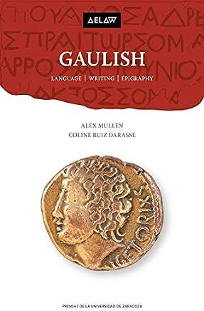 Gaulish: Language, writing, epigraphy