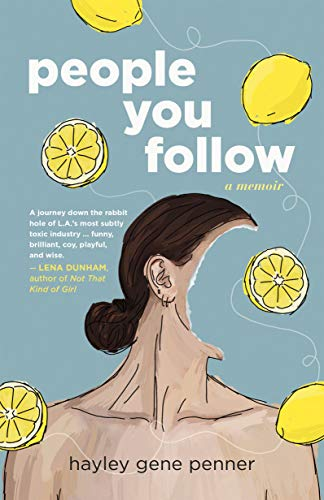 People You Follow: A Memoir (English Edition)