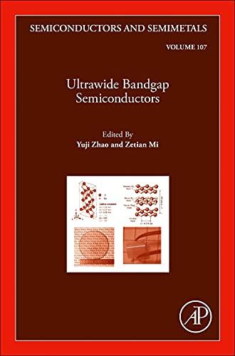Ultrawide Bandgap Semiconductors: Volume 107